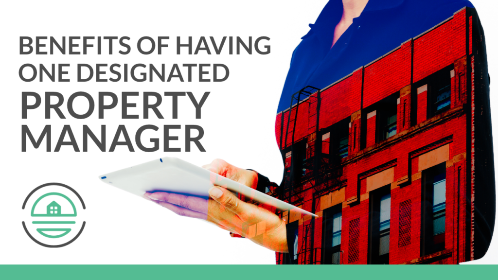 Benefits-of-Having-One-Designated-Property-Manager
