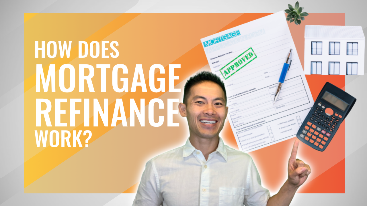 How Does Mortgage Refinance Works